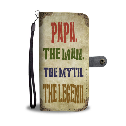 Papa The Man The Myth The Legend Grandpa Granddad Wallet Phone Case