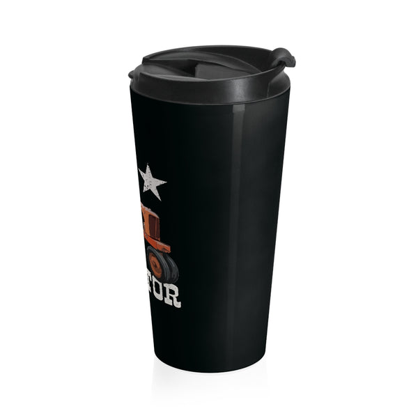 Stainless Steel Travel Mug I Don't Snore I Dream I'm a Tractor