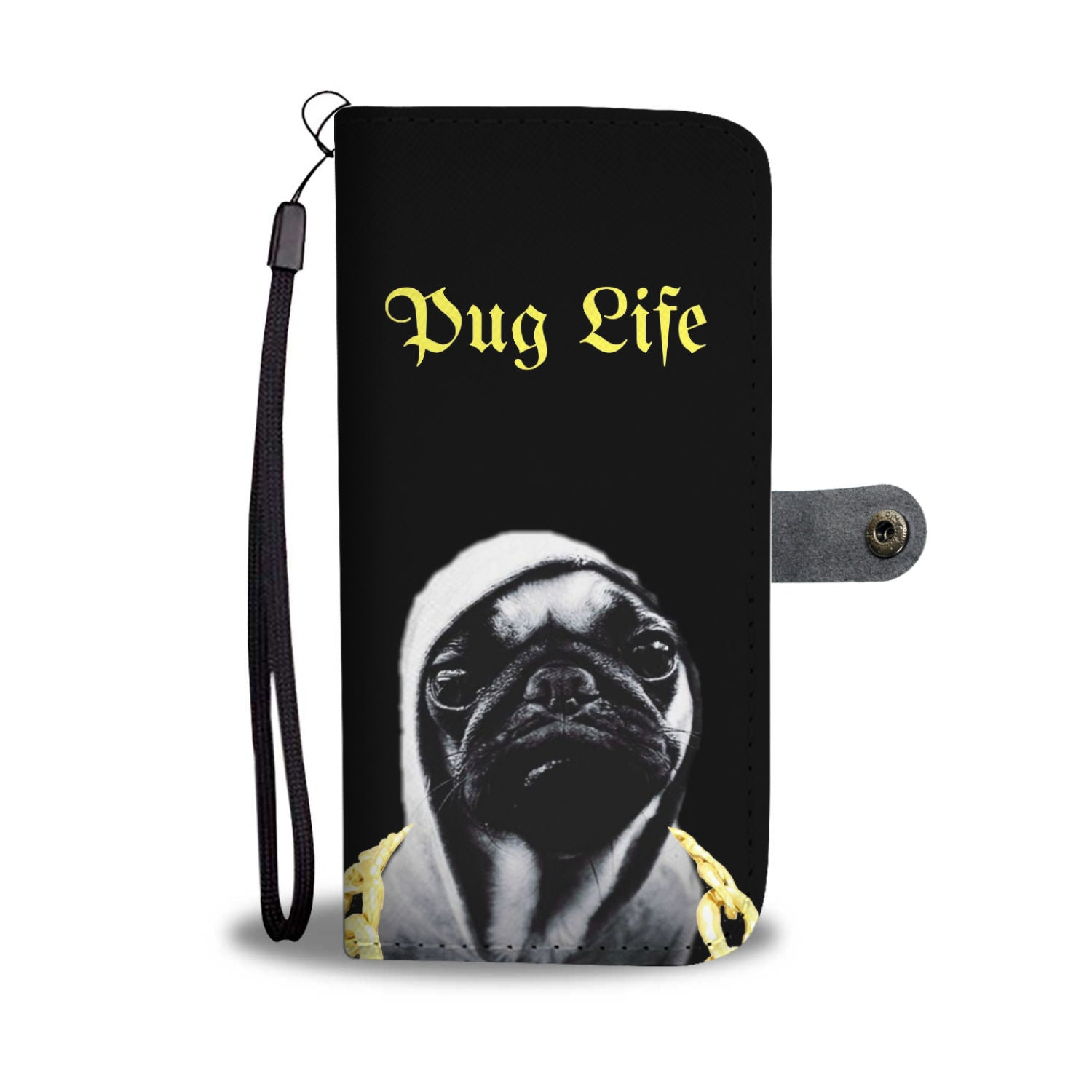 Pug Life Dog Wallet Phone Case