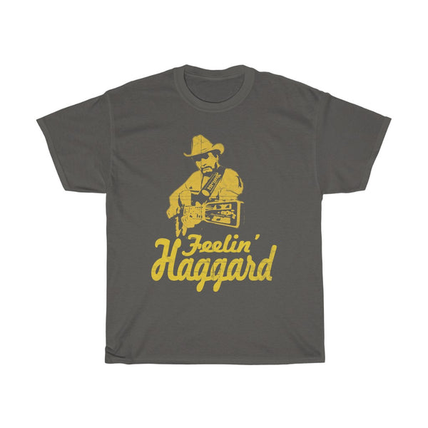Merle Haggard Feelin' Haggard Country Music Legend T Shirt