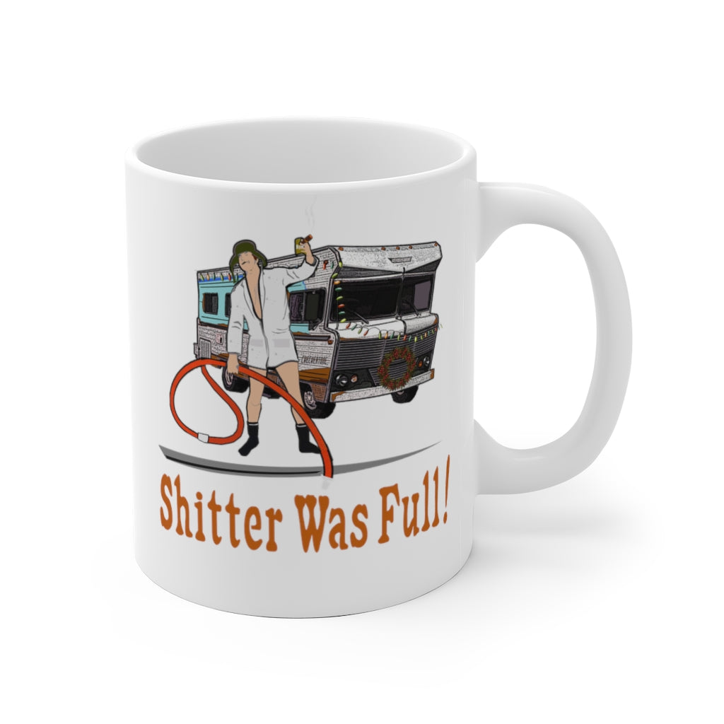 "RV Camper MUG ""Shitter Was Full"" Cousin Eddie"