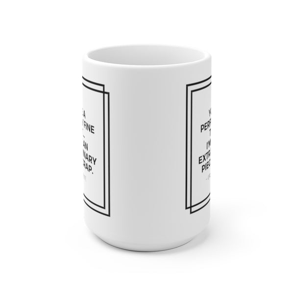 The Office TV Show Mug Michael Scott Quote You're a Perfectly Fine Toilet