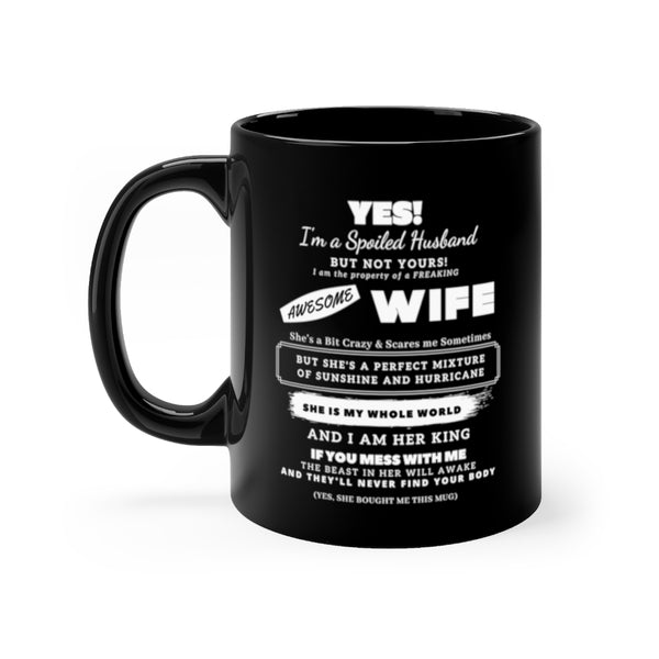 Spoiled Husband 11oz Black Mug Gift from Wife