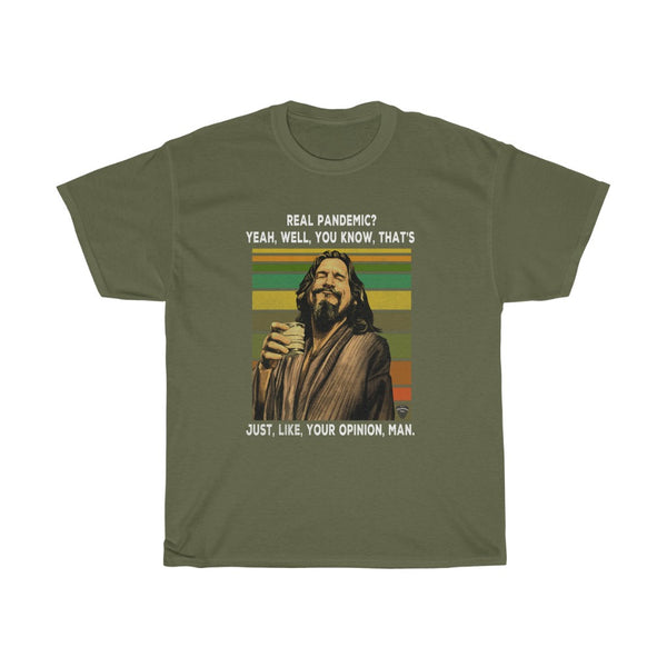 The Dude Big Lebowski Covid Pandemic T Shirt