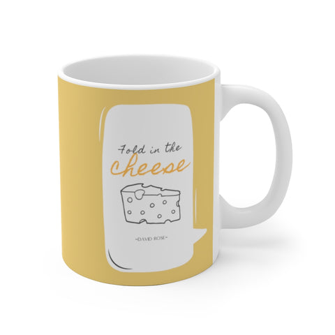 Schitt's Creek Mug David Rose Quote Fold in The Cheese