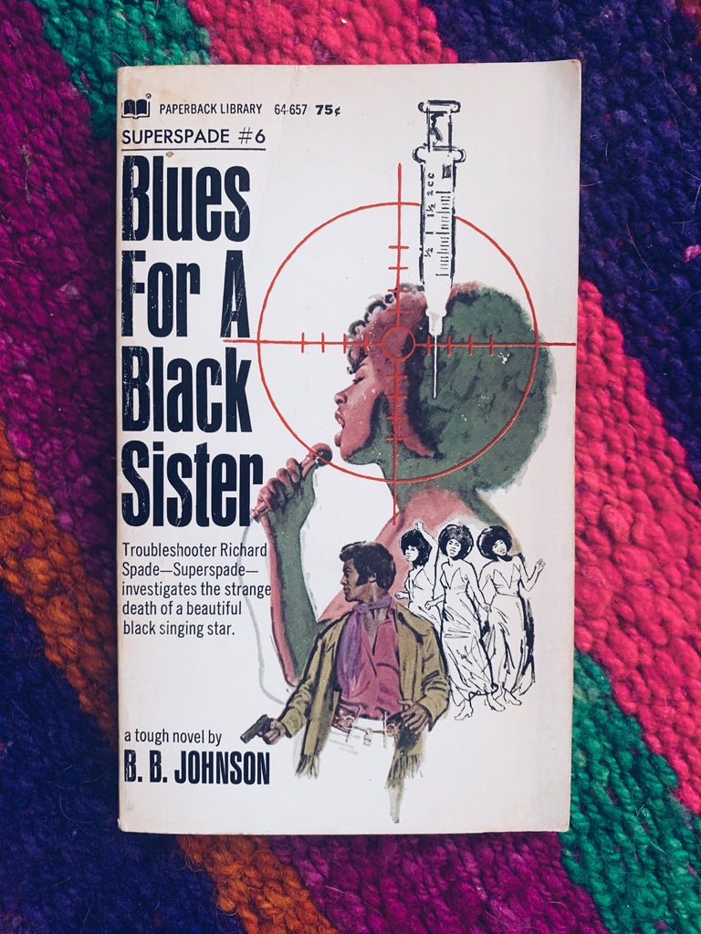 "Vintage Paperback ""Blues For A Black Sister"" by B.B. Johnson (1971)"