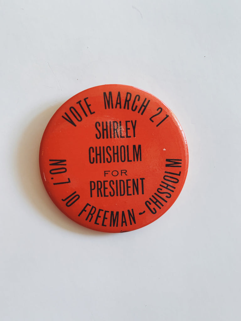 Vintage 1972 Shirley Chisholm/Jo Freeman Campaign Pin (Red)