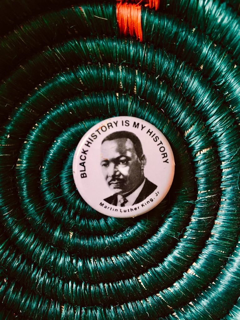 "Vintage 1980's ""Black History Is My History"" MLK Pins"