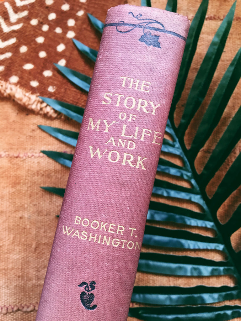 The Story of My Life & Work by Booker T. Washington (First Edition, 1901)