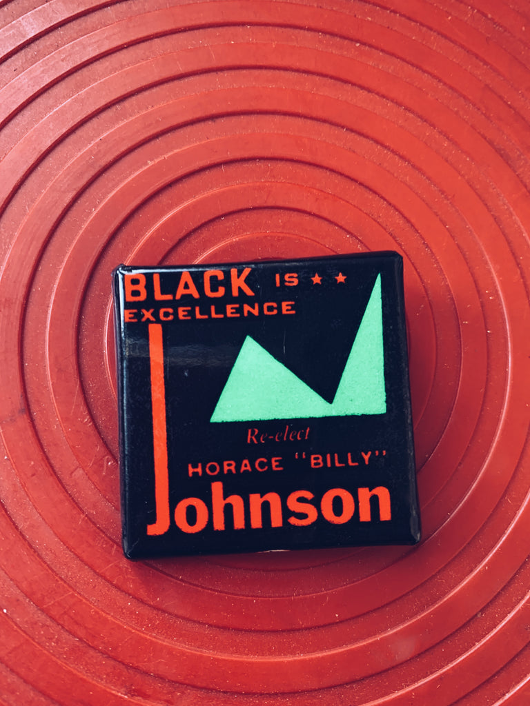 "Vintage ""Black Excellence Is"" Campaign Pin (1970's)"