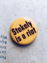"Vintage 1969 ""Stokely Is a Riot"" Pinback"