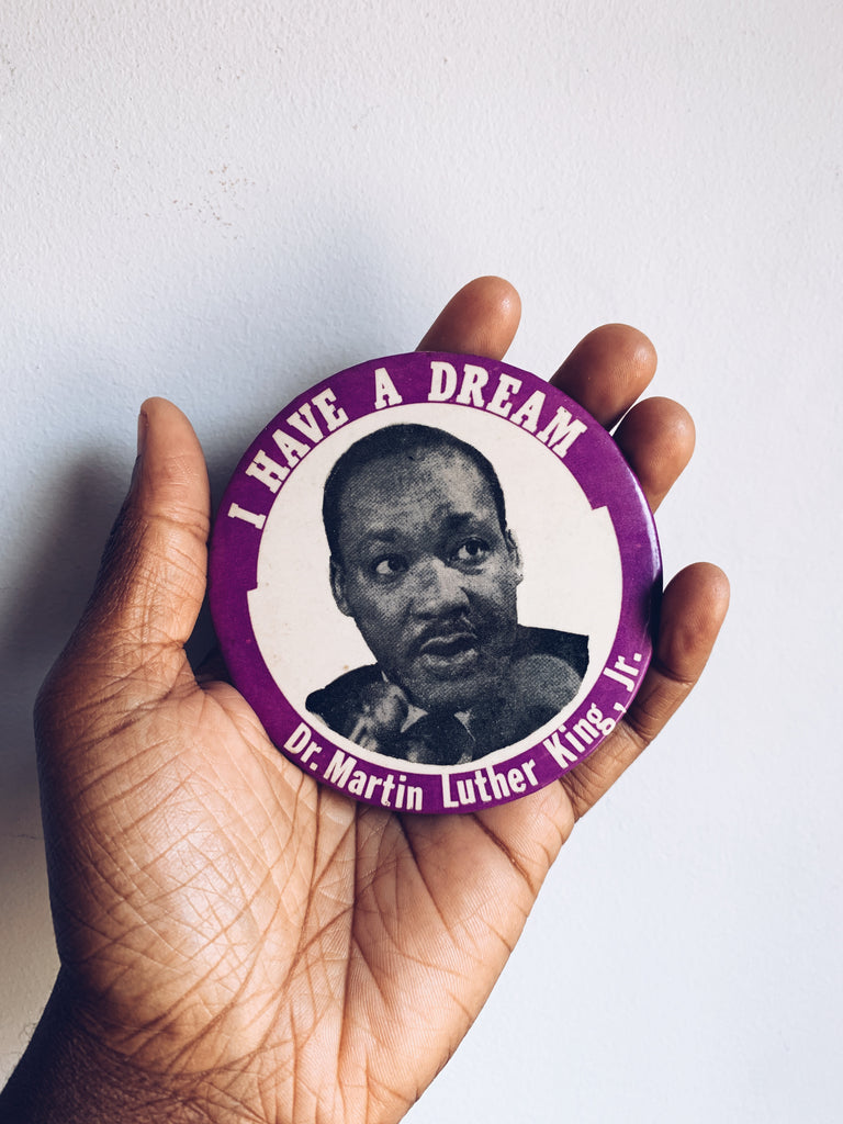 "Vintage 1968 XL Dr. Martin Luther King ""I Have a Dream"" Pinback Button"