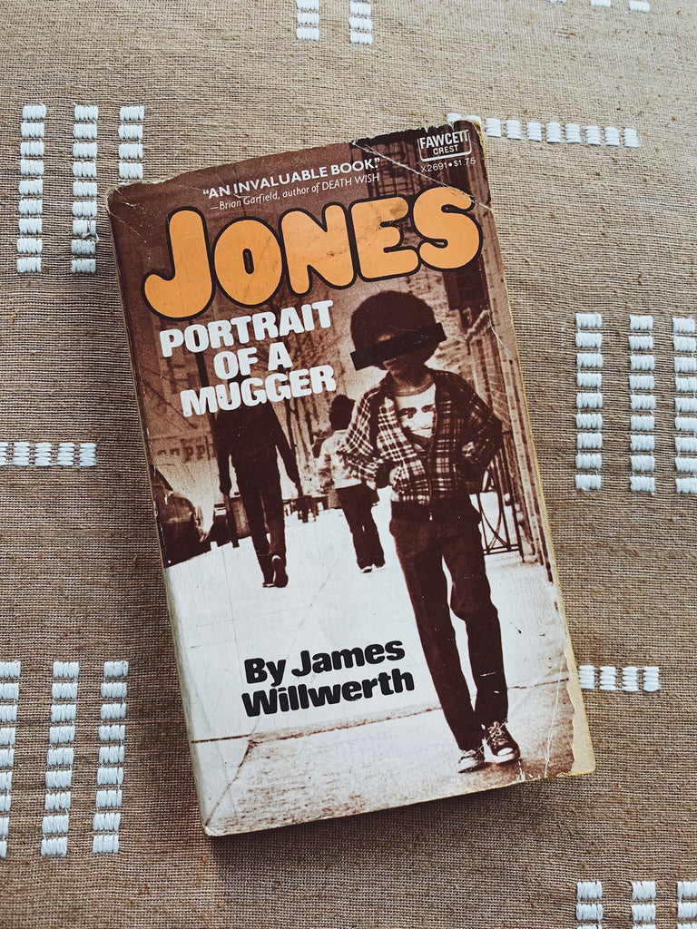 "Vintage Paperback ""Jones: Portrait of a Mugger"" by James Wilwerth (1976)"