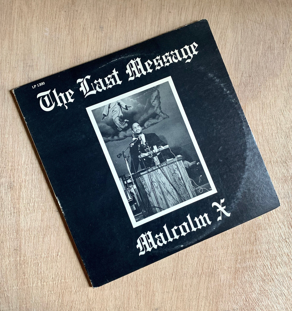 "Vintage ""The Last Message- Malcolm X"" Vinyl LP"