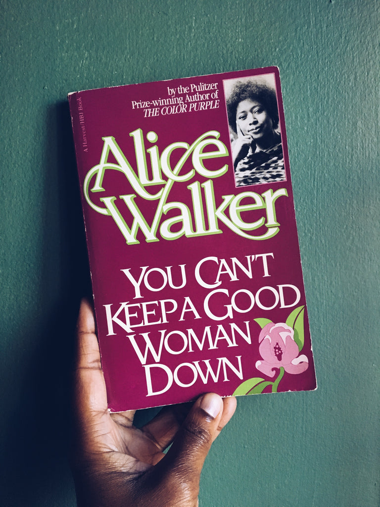 "Vintage ""You Can't Keep A Good Woman Down"" by Alice Walker (1981)"