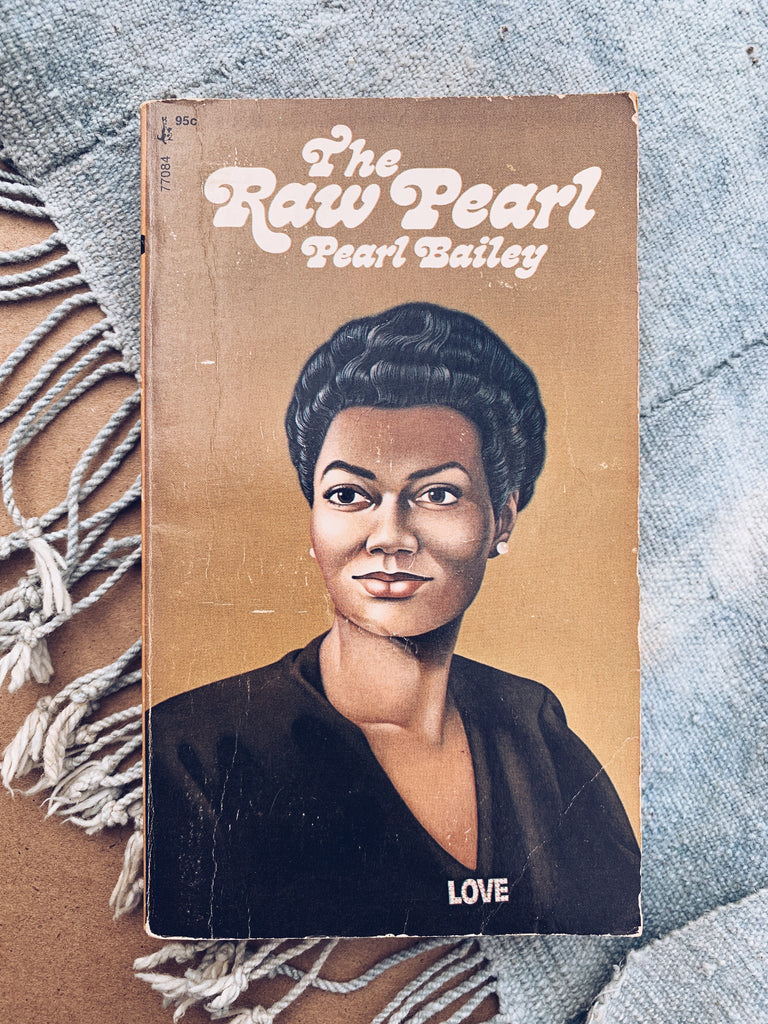 "Vintage Paperback ""The Raw Pearl"" by Pearl Bailey (1971)"