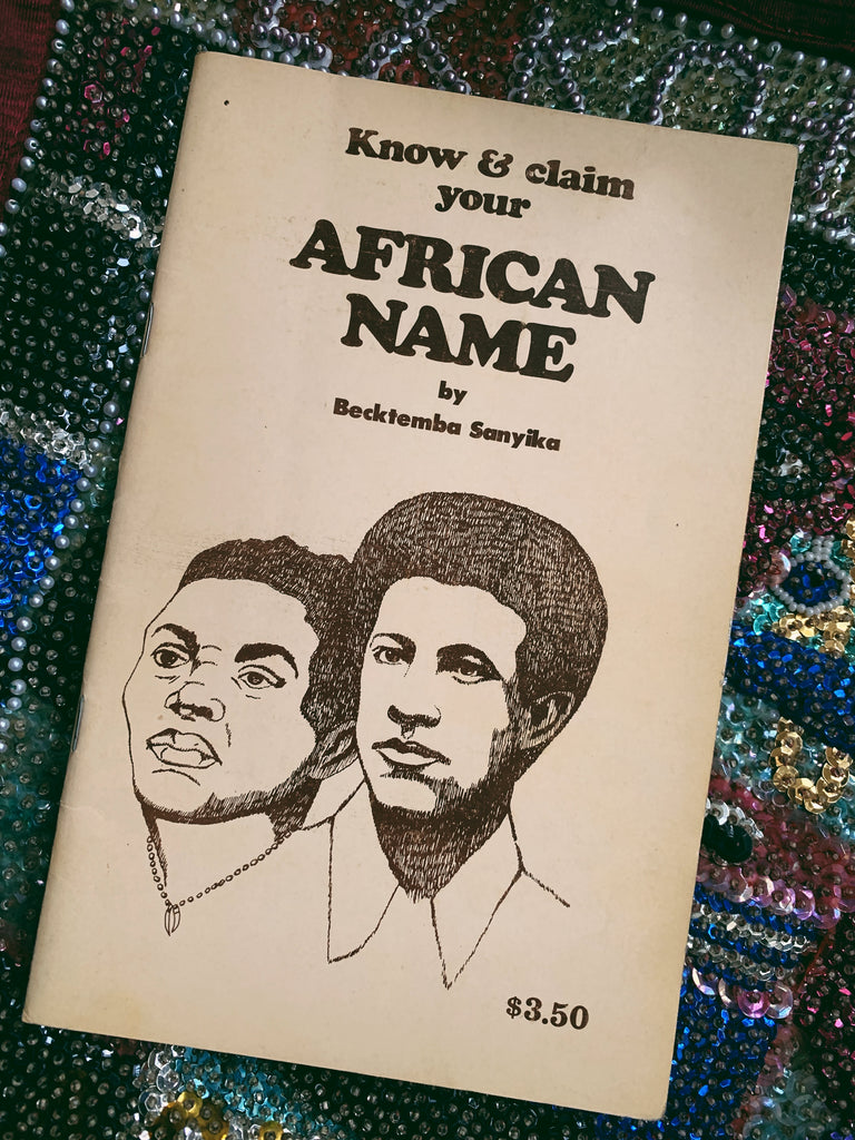 "Vintage Softcover ""Know and Claim Your African Name"" by Becktemba Sanyika (First Edition, 1975)"