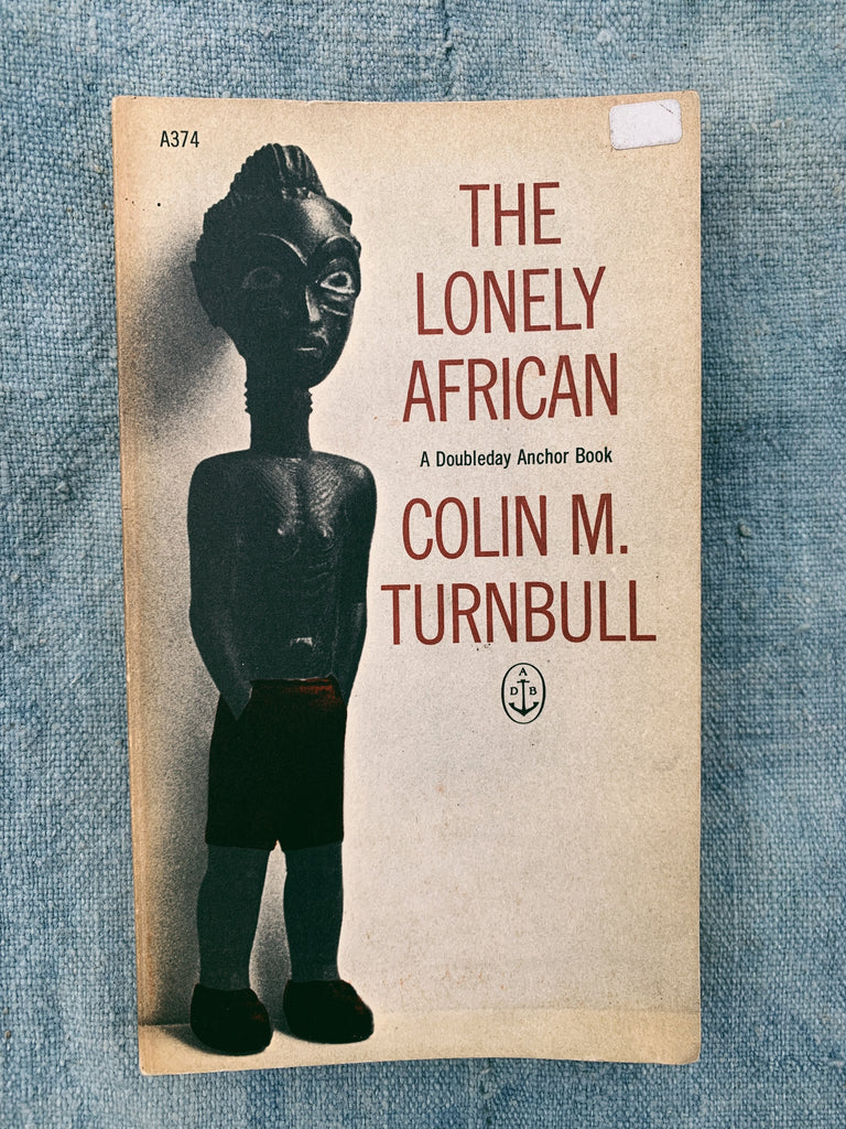 "Vintage Paperback ""The Lonely African"" by Colin M. Turnbull (1963)"