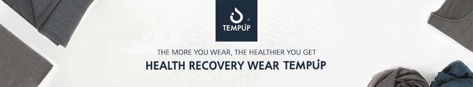 The more you wear, the healthier you get Health recovery wear TEMPUP
