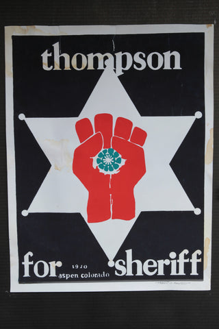 Thompson For Sheriff- Original Print, Signed