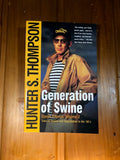 Hunter S. Thompson Generation of Swine