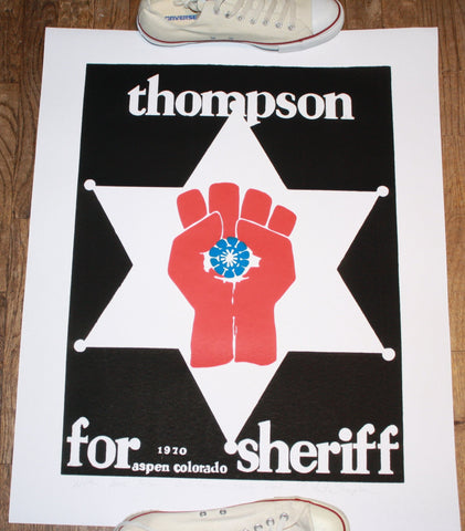 Thompson For Sheriff Poster: Inscribed at Owl Farm by Anita Thompson