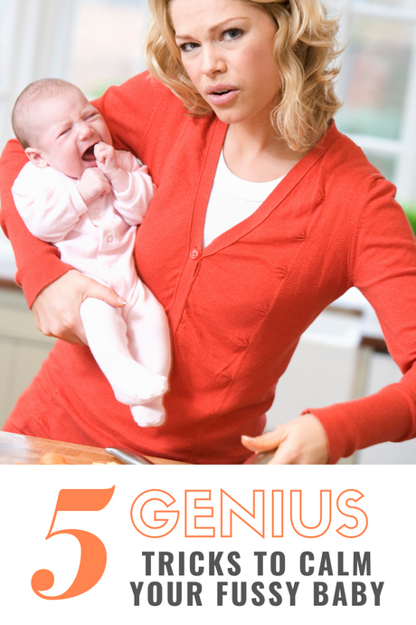 5 Genius Tricks to CALM your Fussy Baby