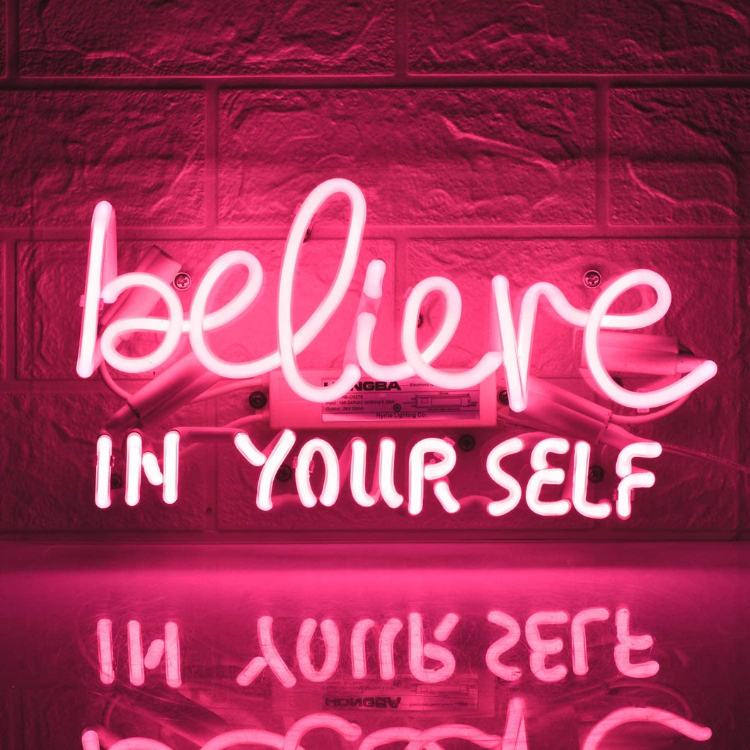 Believe In Yourself Neon Sign - Tapestry Girls