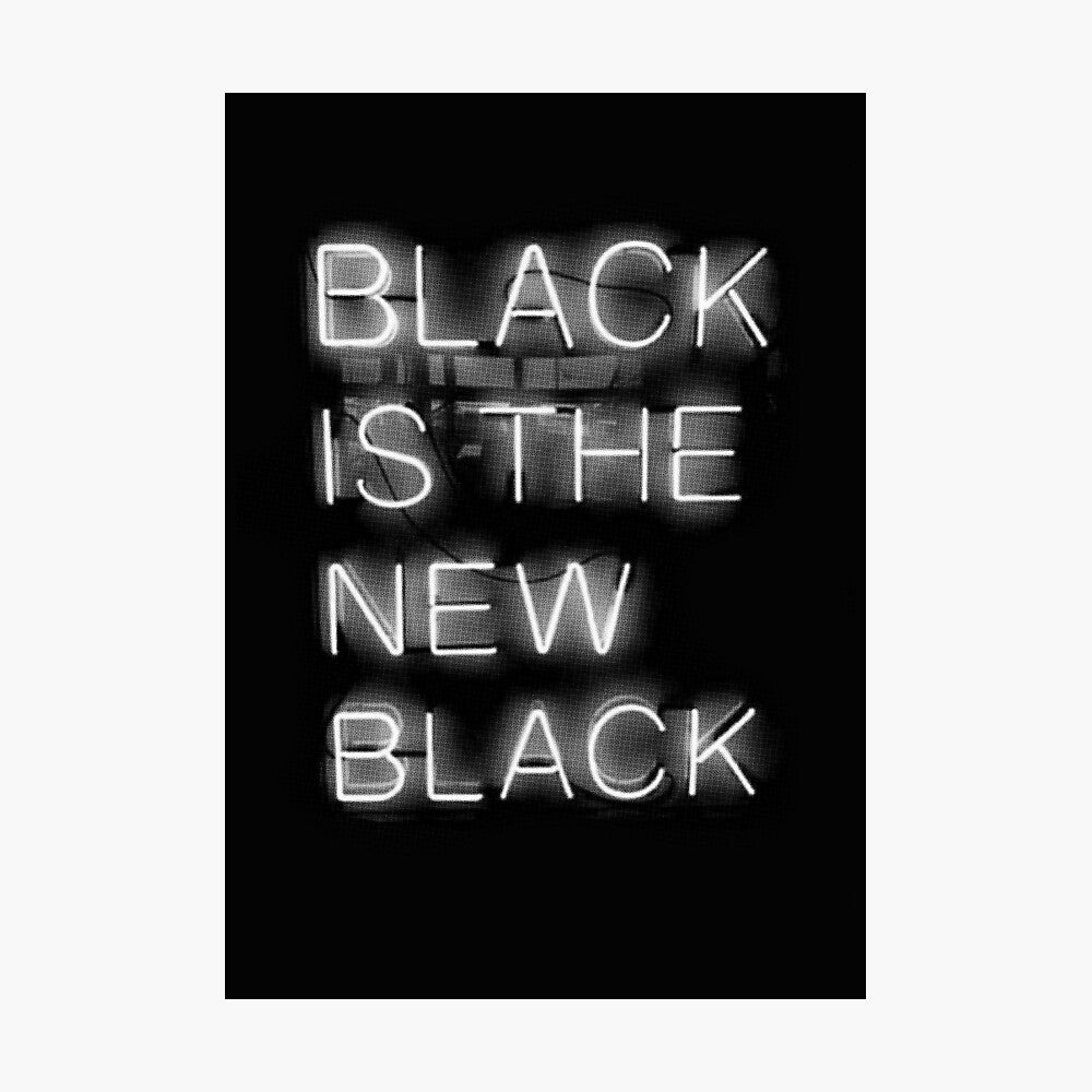 Black Is The New Black Poster - Tapestry Girls
