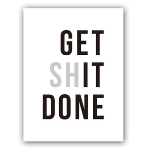 Get Shit Done Poster - Tapestry Girls