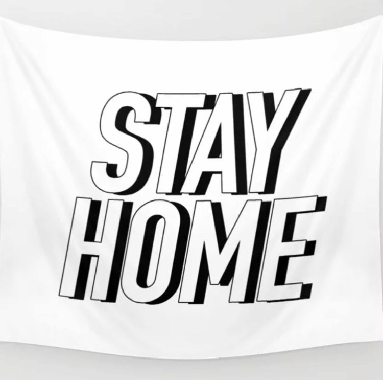 Stay Home Tapestry - Tapestry Girls