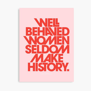 Well Behaved Women Poster - Tapestry Girls