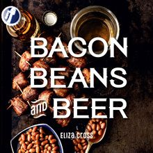 Bacon, Beans and Beer Book