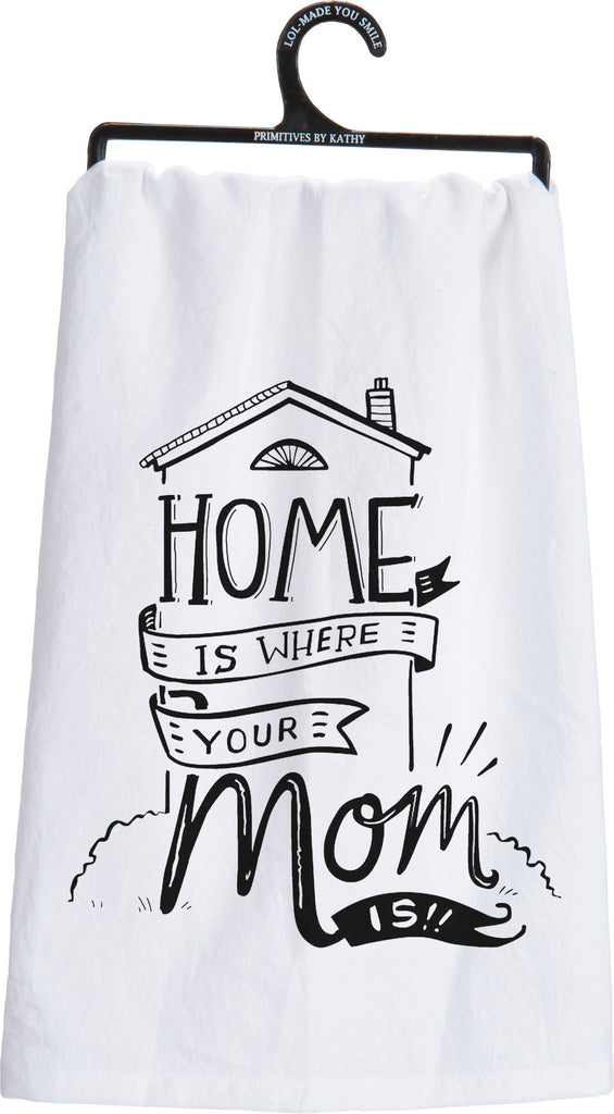 Home is Where Your Mom Is Tea Towel, Black & White