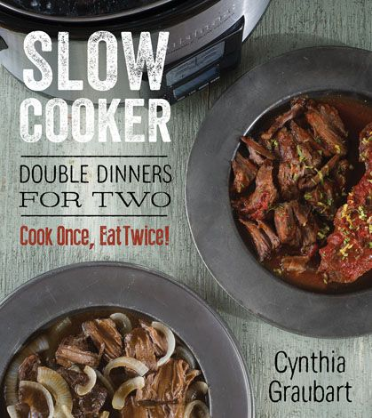 Slow Cooker Double Dinners for Two Book