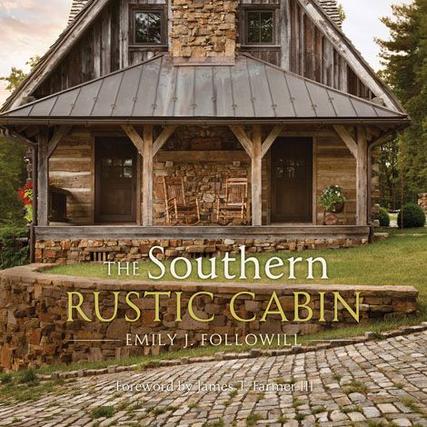 The Southern Rustic Cabin Book
