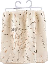 God Bless This Hot Mess Tea Towel