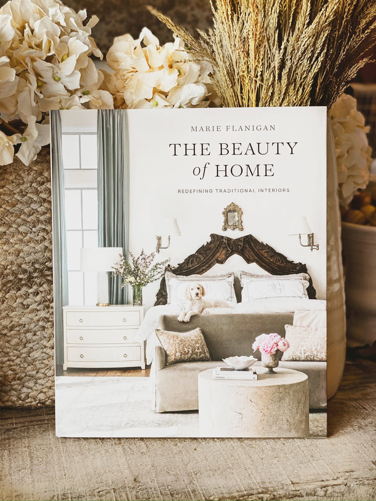 The Beauty of Home: Redefining Traditional Interiors Book