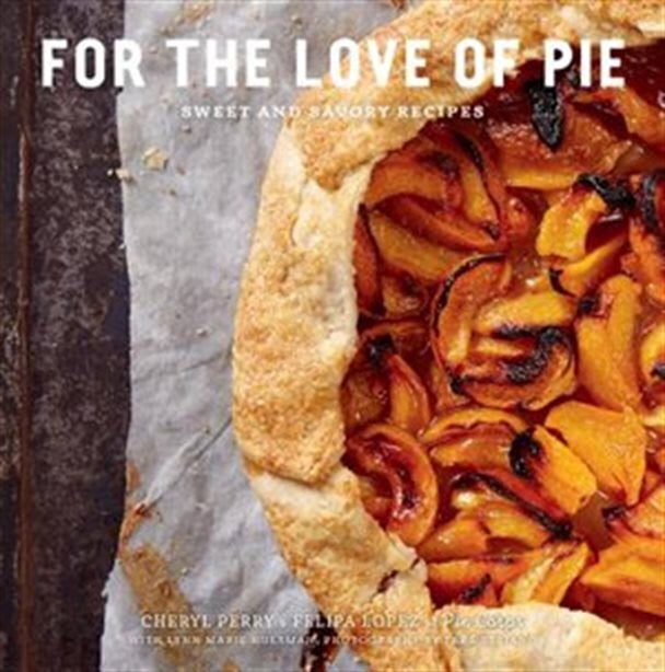 For The Love Of Pie Book
