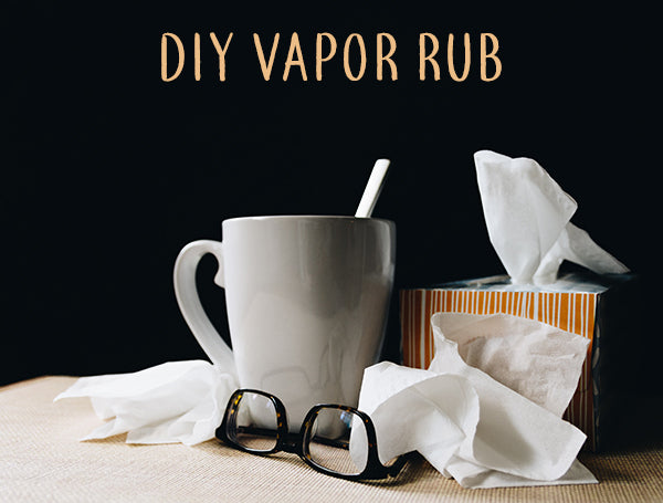 Homemade Vapor Rub