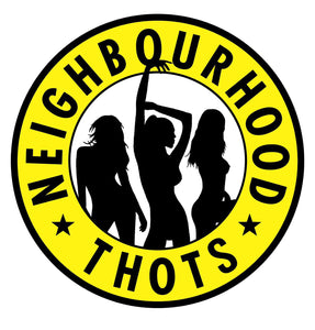 The Hated Neighbourhood Thots T-Shirt