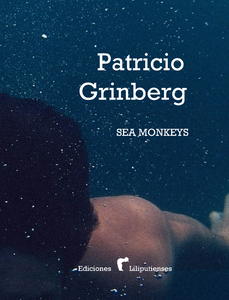 Patricio Grinberg - Sea Monkeys
