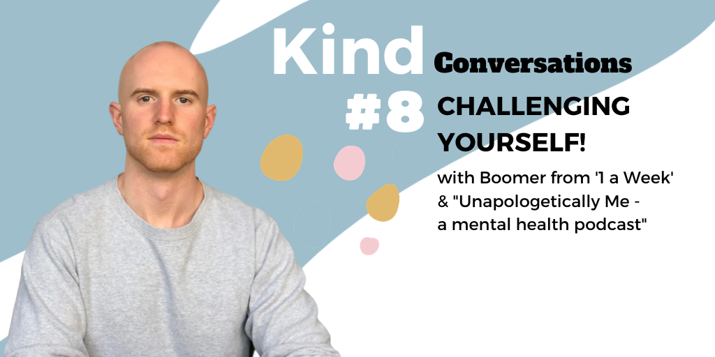 "Episode #8 - ""Challenging Yourself"" with Boomer Perrault"