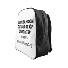 Load image into Gallery viewer, Any Random Outburst Of Laughter Backpack