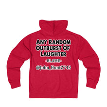 Load image into Gallery viewer, Any Random Outburst Of Laughter Hoodie