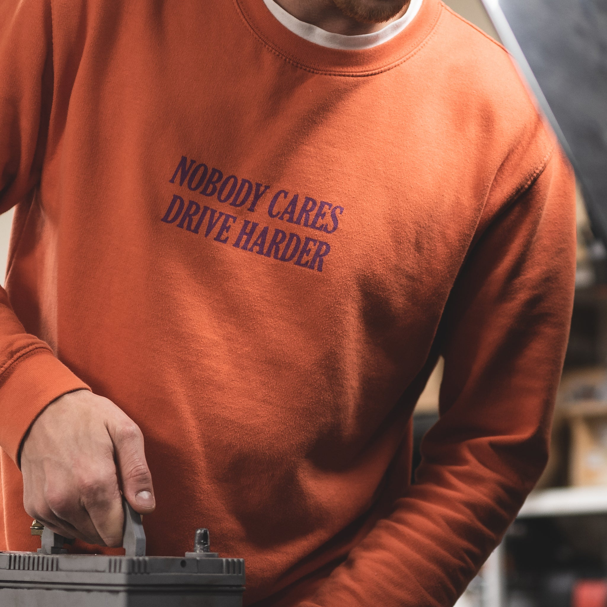 NOBODY CARES, DRIVE HARDER Sweatshirt
