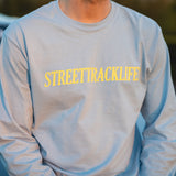 STREET TRACK LIFE! Long Sleeve T-Shirt
