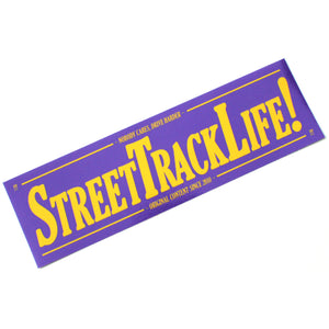 STREET TRACK LIFE! Purple/Yellow NOBODY CARES Sticker