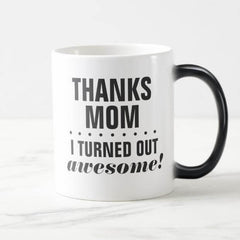 Thanks Mom Mug