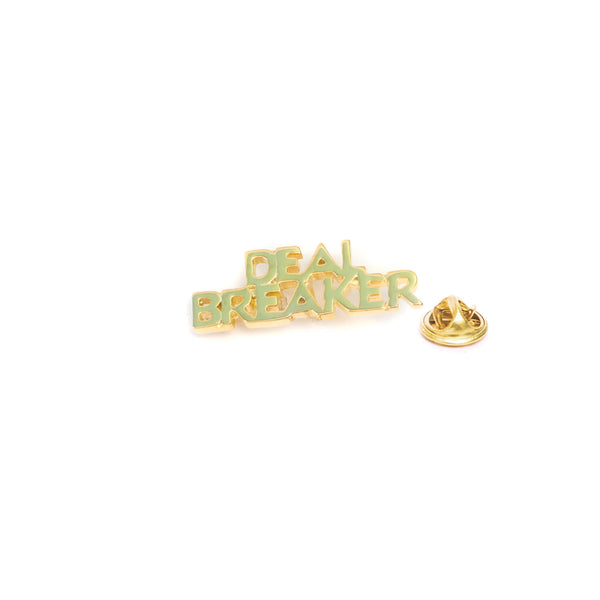 Deal Breaker Lapel Pin with Butterfly Pin